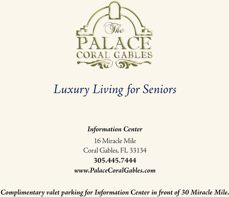 7444 www.palacecoralgables.
