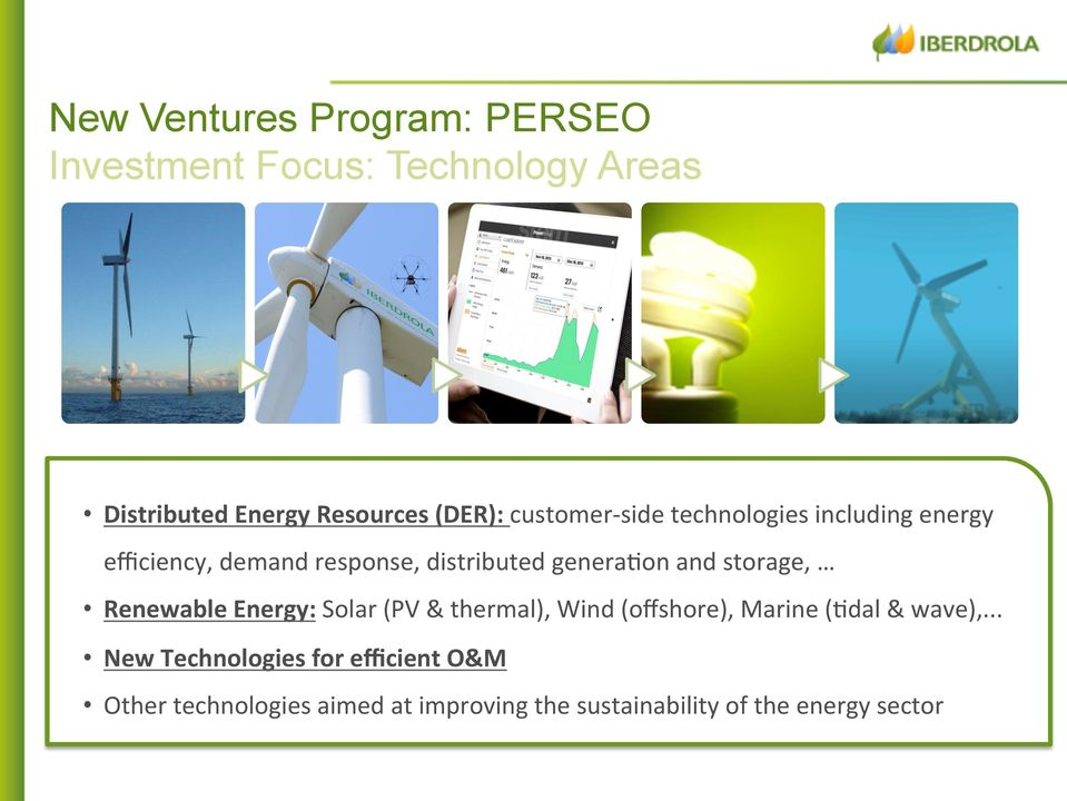 storage, Renewable Energy: Solar (PV & thermal), Wind (offshore), Marine (Pdal & wave),.