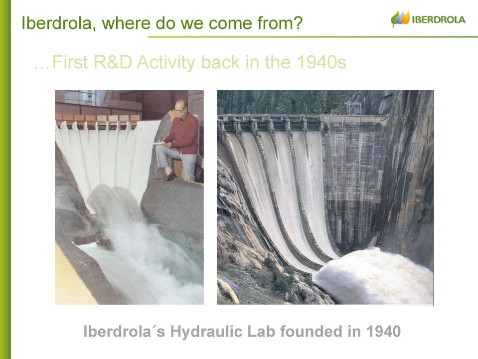 back in the 1940s Iberdrola