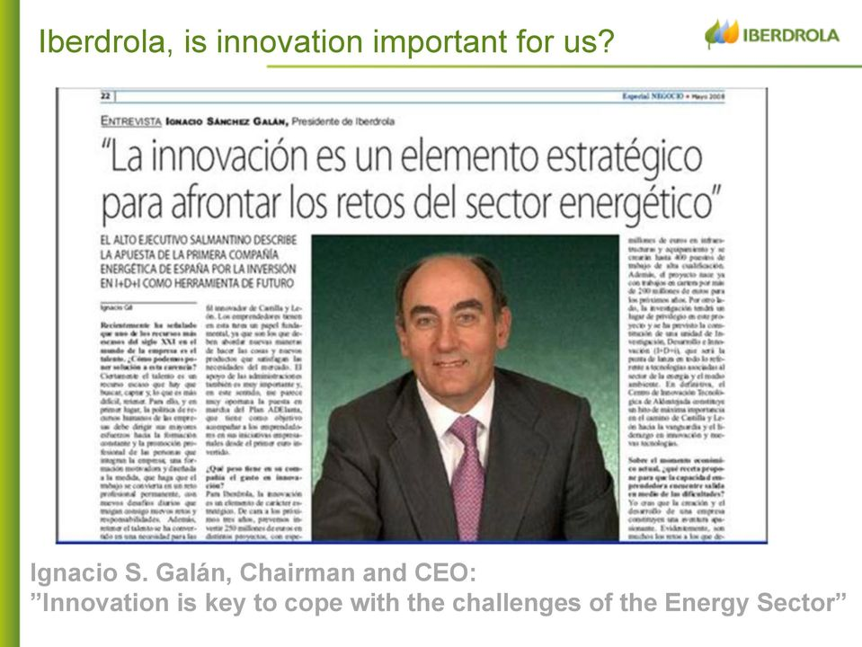 Galán, Chairman and CEO: Innovation
