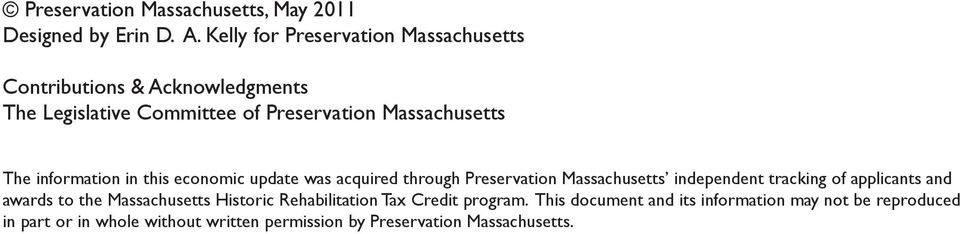 information in this economic update was acquired through Preservation Massachusetts independent tracking of applicants and awards