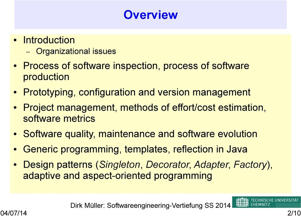 software metrics Software quality, maintenance and software evolution Generic programming, templates,