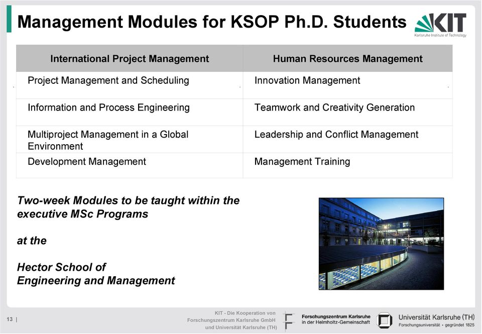 Management Information and Process Engineering Teamwork and Creativity Generation Multiproject Management in a Global