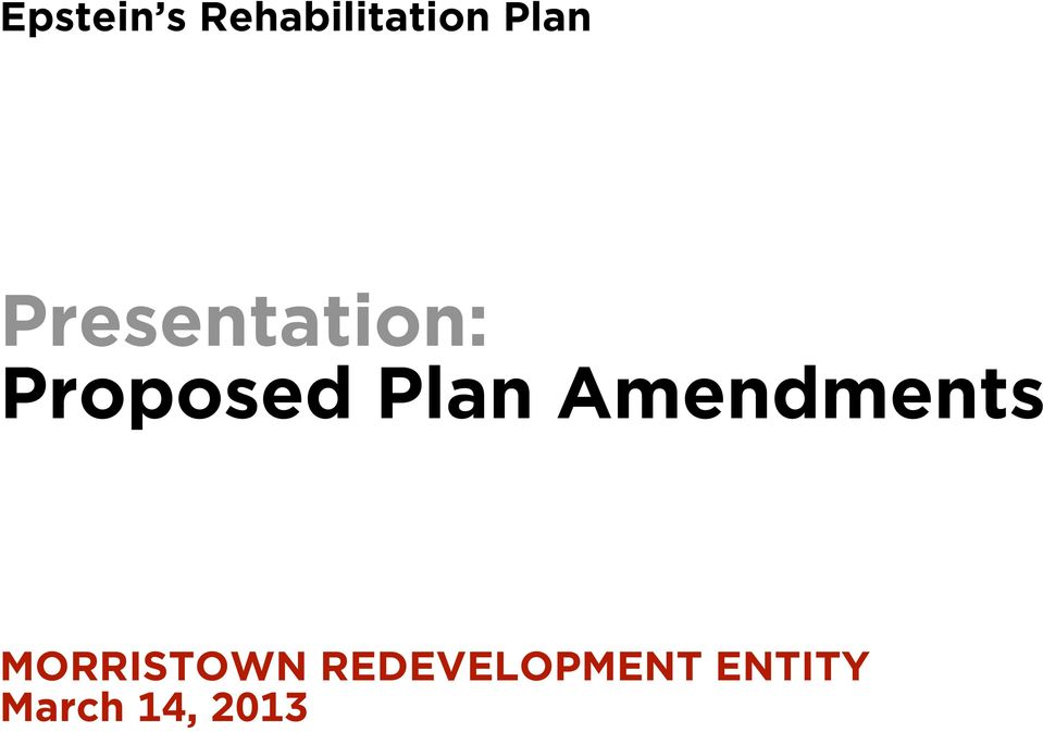 Plan Amendments MORRISTOWN