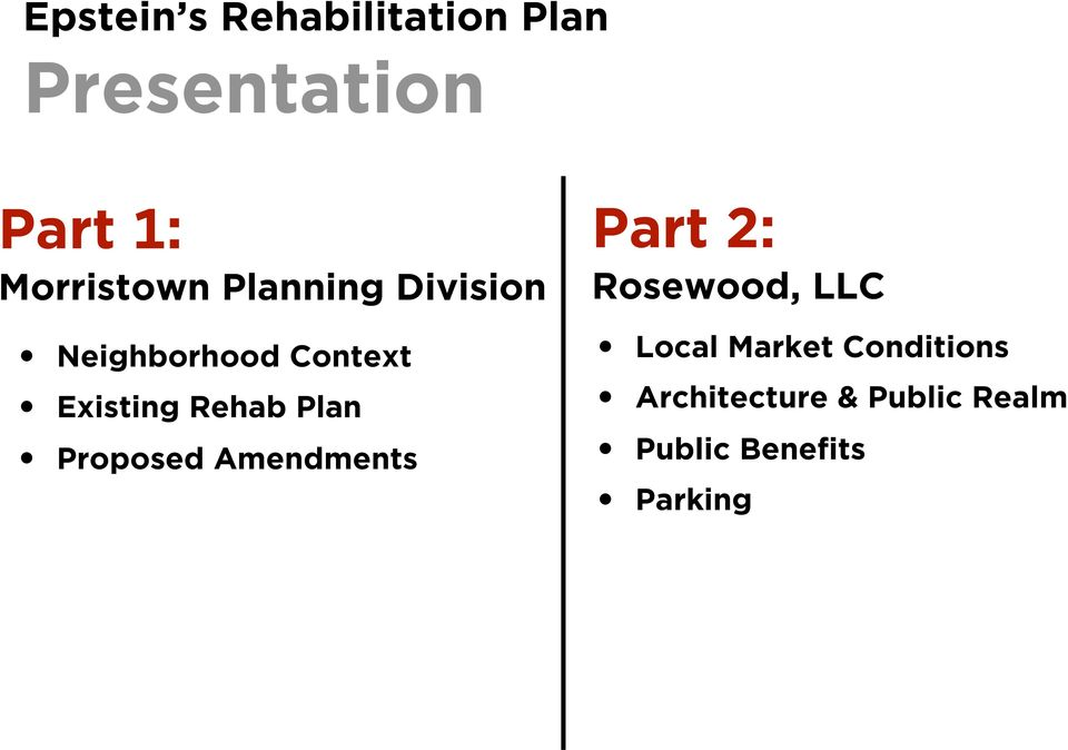 Rehab Plan Proposed Amendments Part 2: Rosewood, LLC Local
