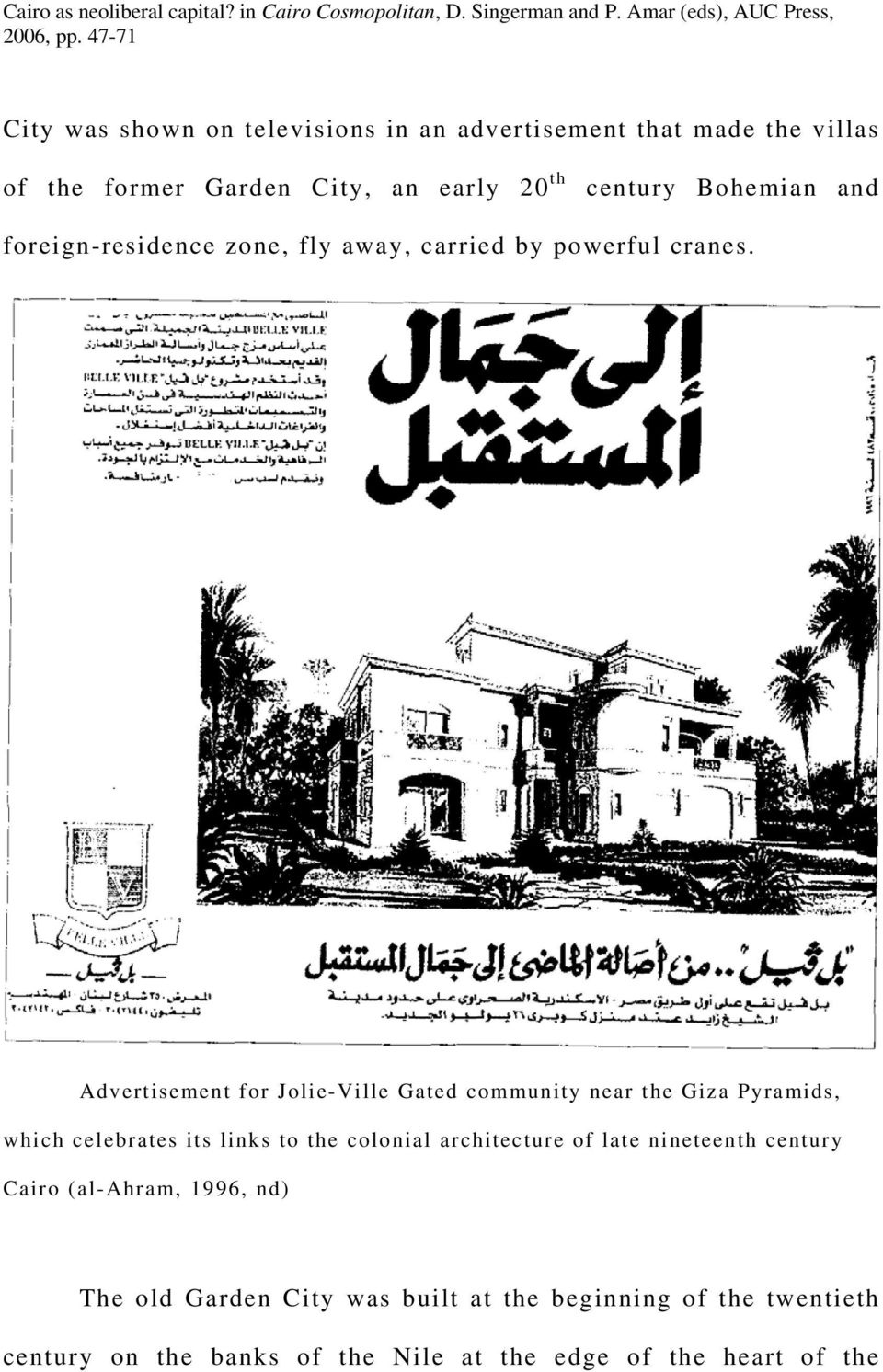 Advertisement for Jolie-Ville Gated community near the Giza Pyramids, which celebrates its links to the colonial architecture