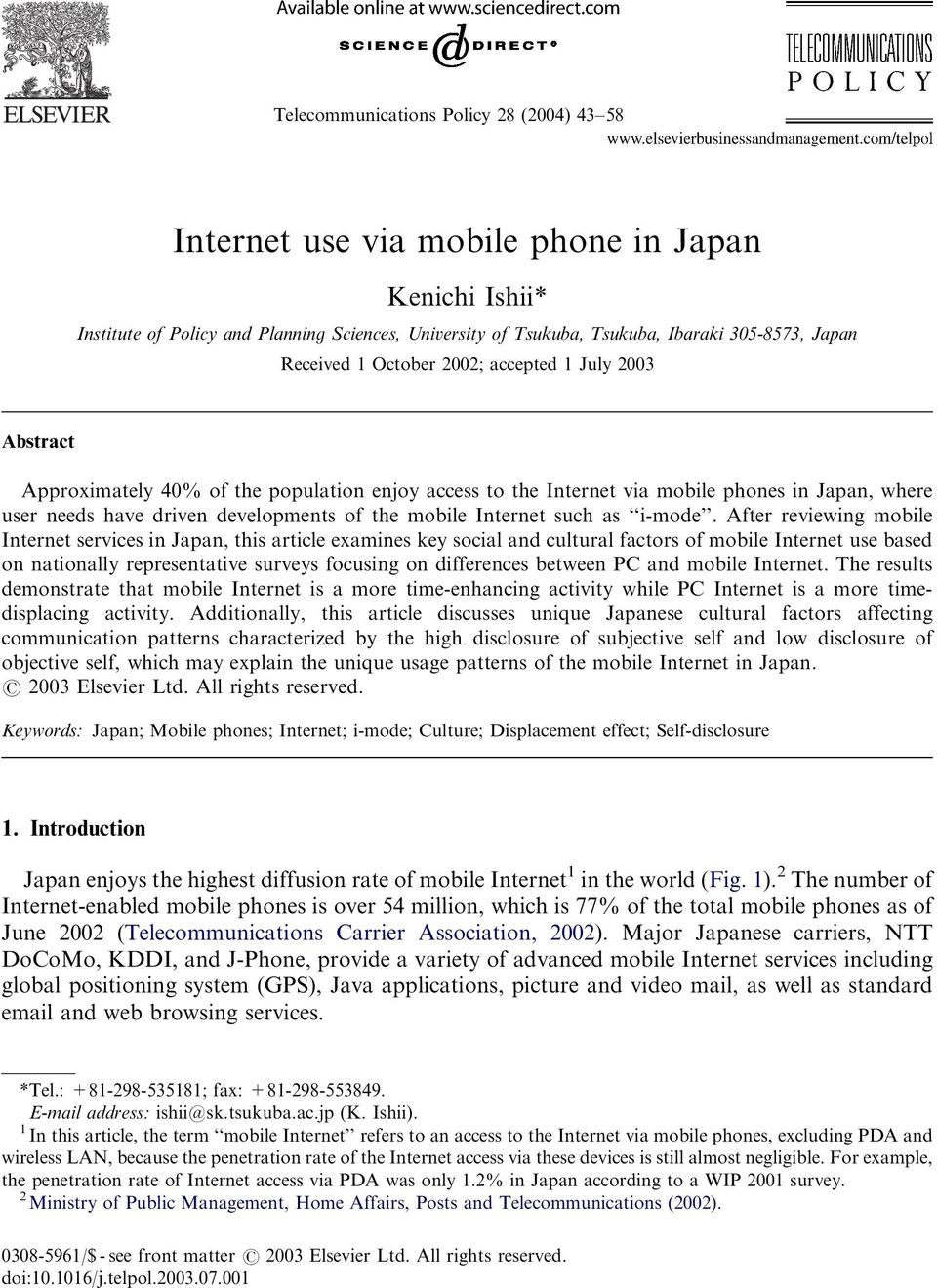 mobile Internet such as i-mode.
