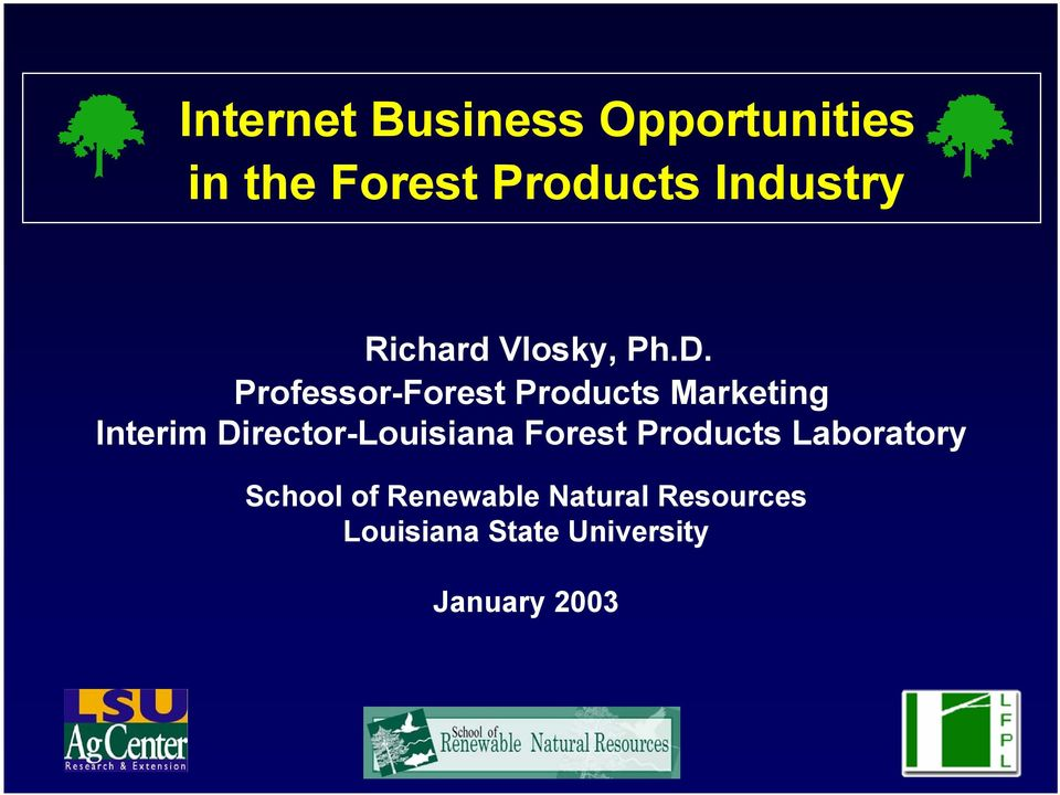 Professor-Forest Products Marketing Interim Director-Louisiana