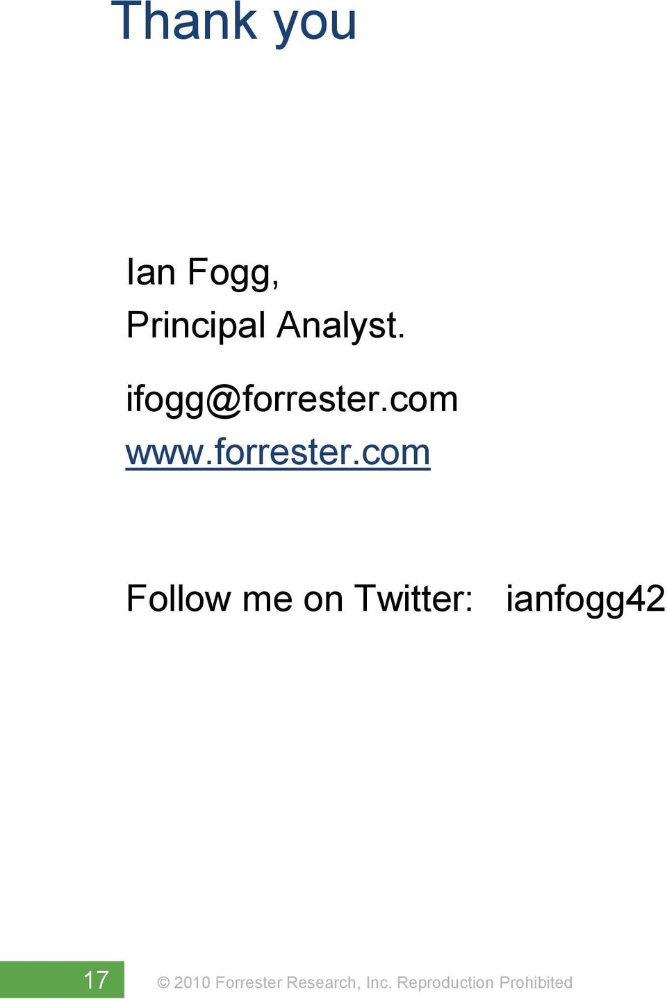 ifogg@forrester.com www.