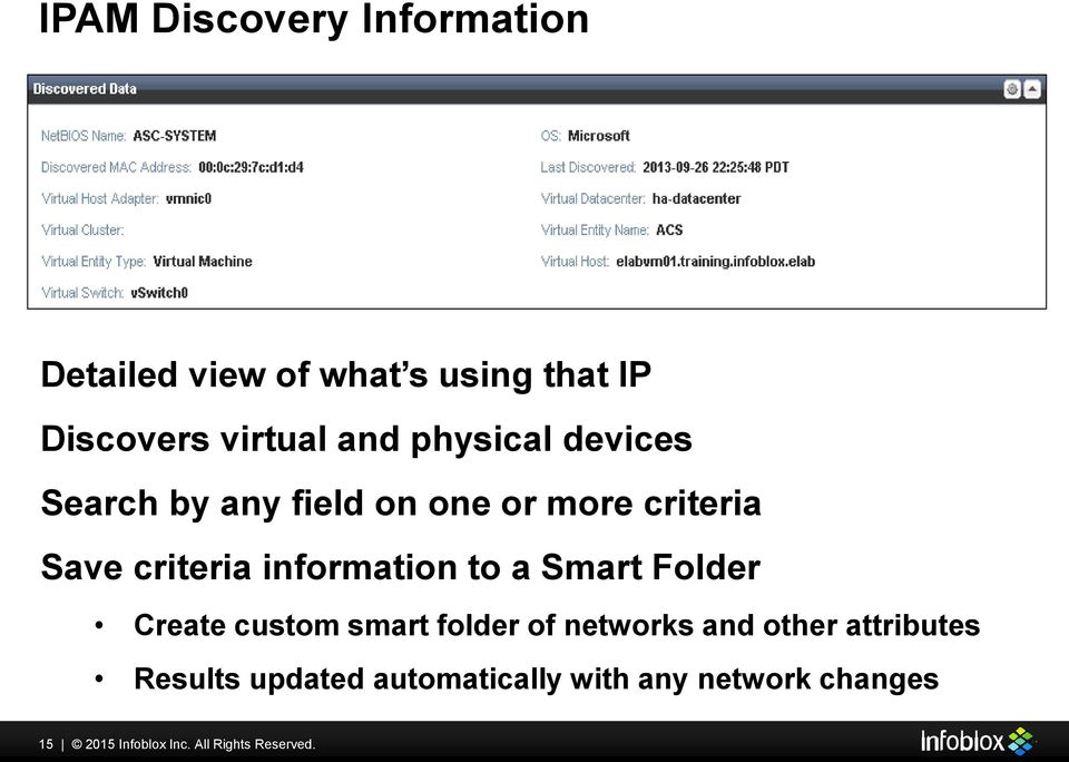 to a Smart Folder Create custom smart folder of networks and other attributes Results