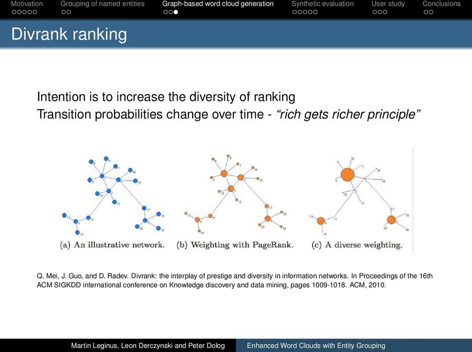 Divrank: the interplay of prestige and diversity in information networks.