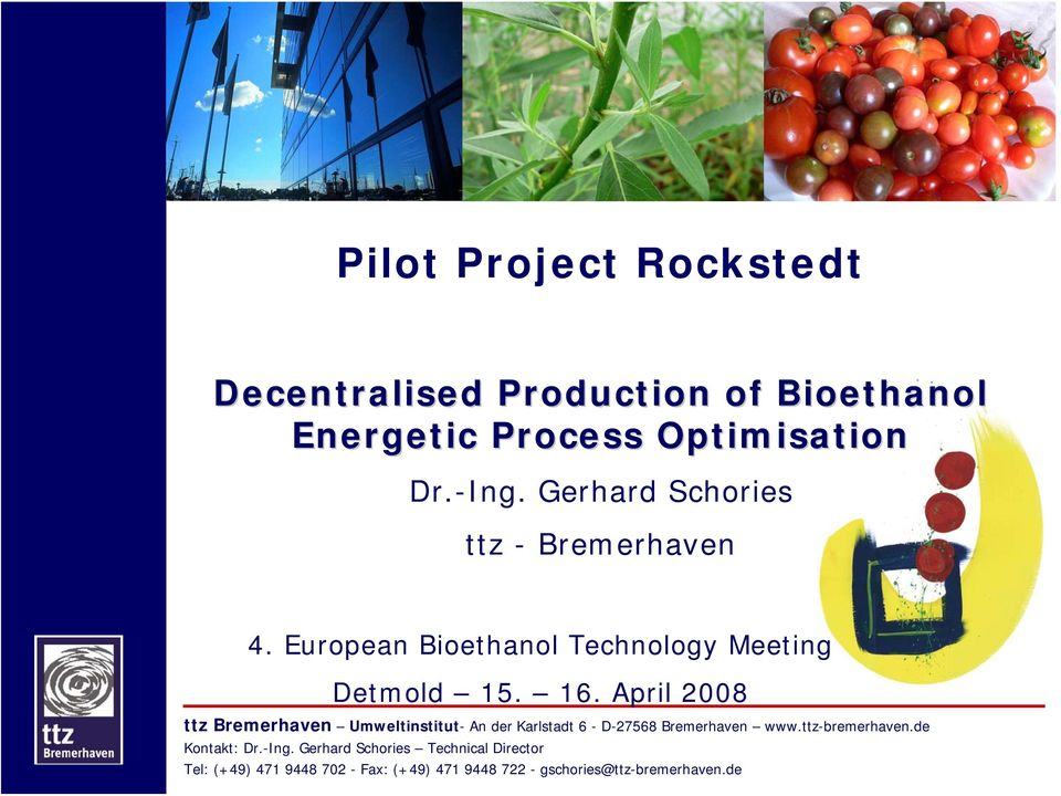 European Bioethanol Technology Meeting Detmold 15. 16.