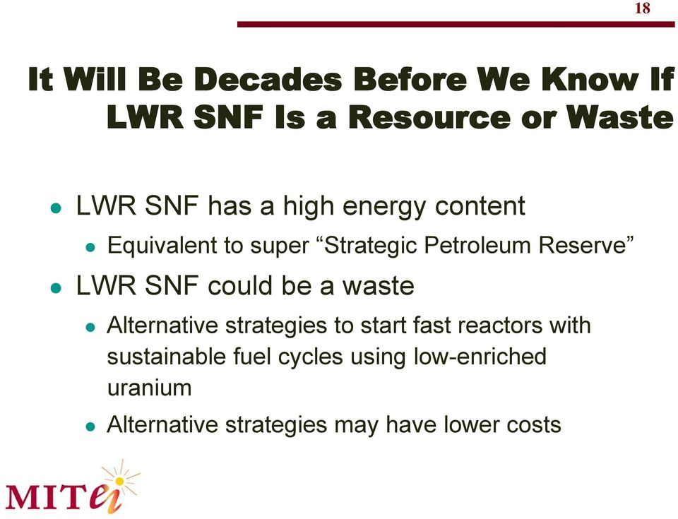 SNF could be a waste Alternative strategies to start fast reactors with