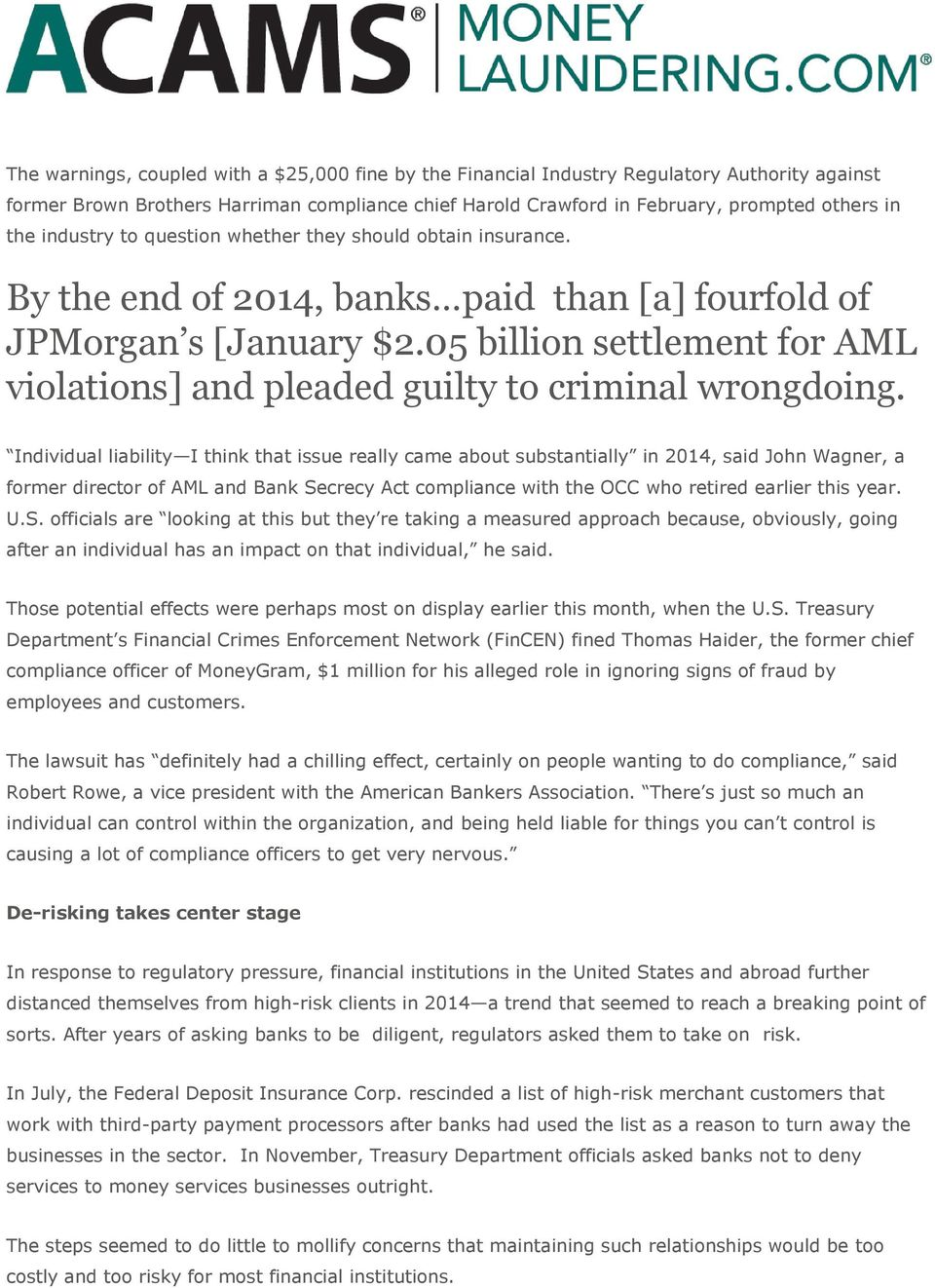 05 billion settlement for AML violations] and pleaded guilty to criminal wrongdoing.
