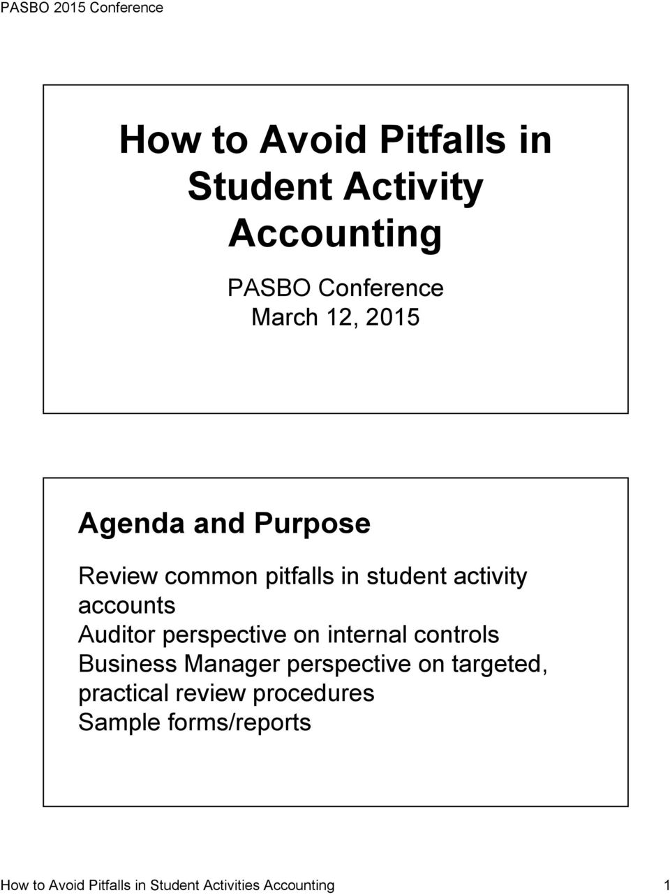 Auditor perspective on internal controls Business Manager perspective on targeted,