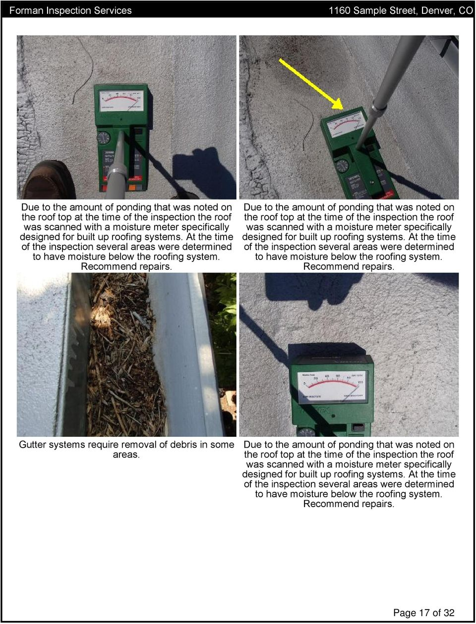 Gutter systems require removal of debris in some areas.   Page 17 of 32