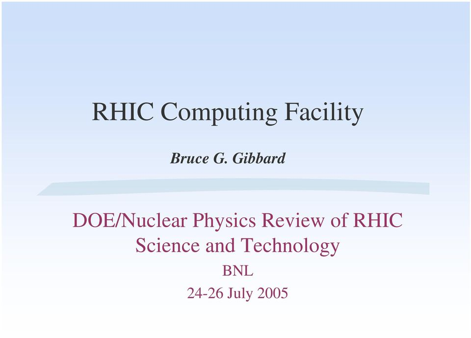 Physics Review f RHIC