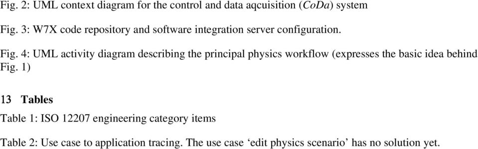 4: UML activity diagram describing the principal physics workflow (expresses the basic idea behind Fig.