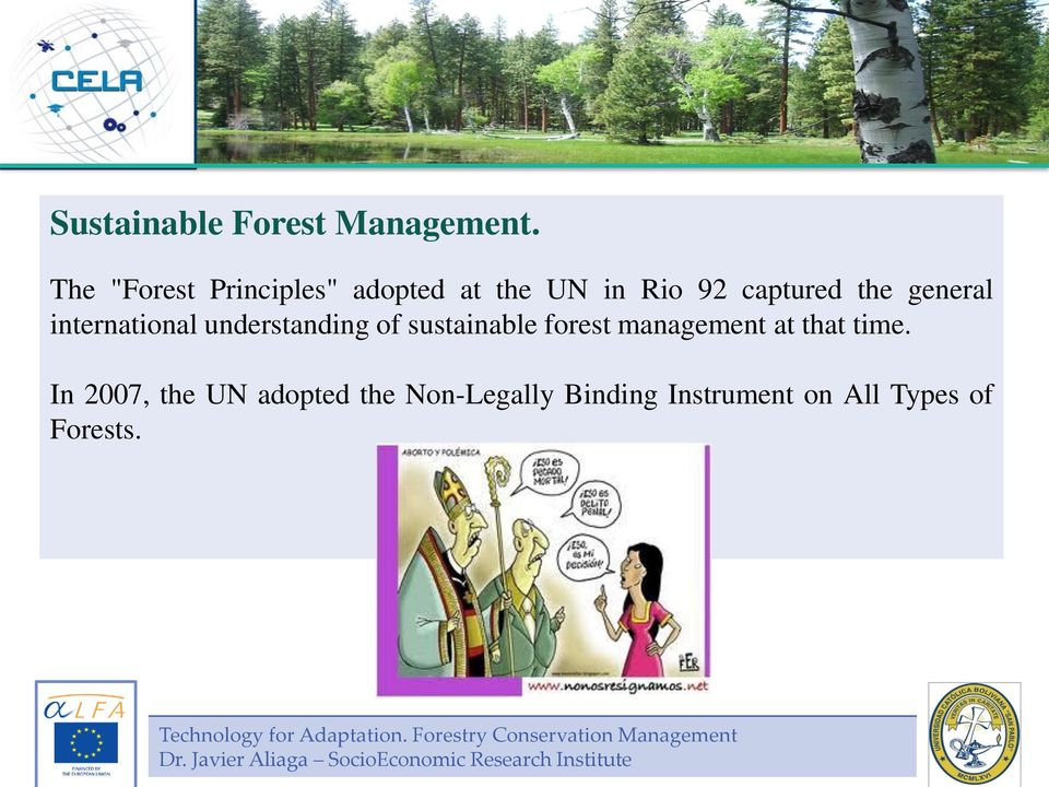 understanding of sustainable forest management at that time.