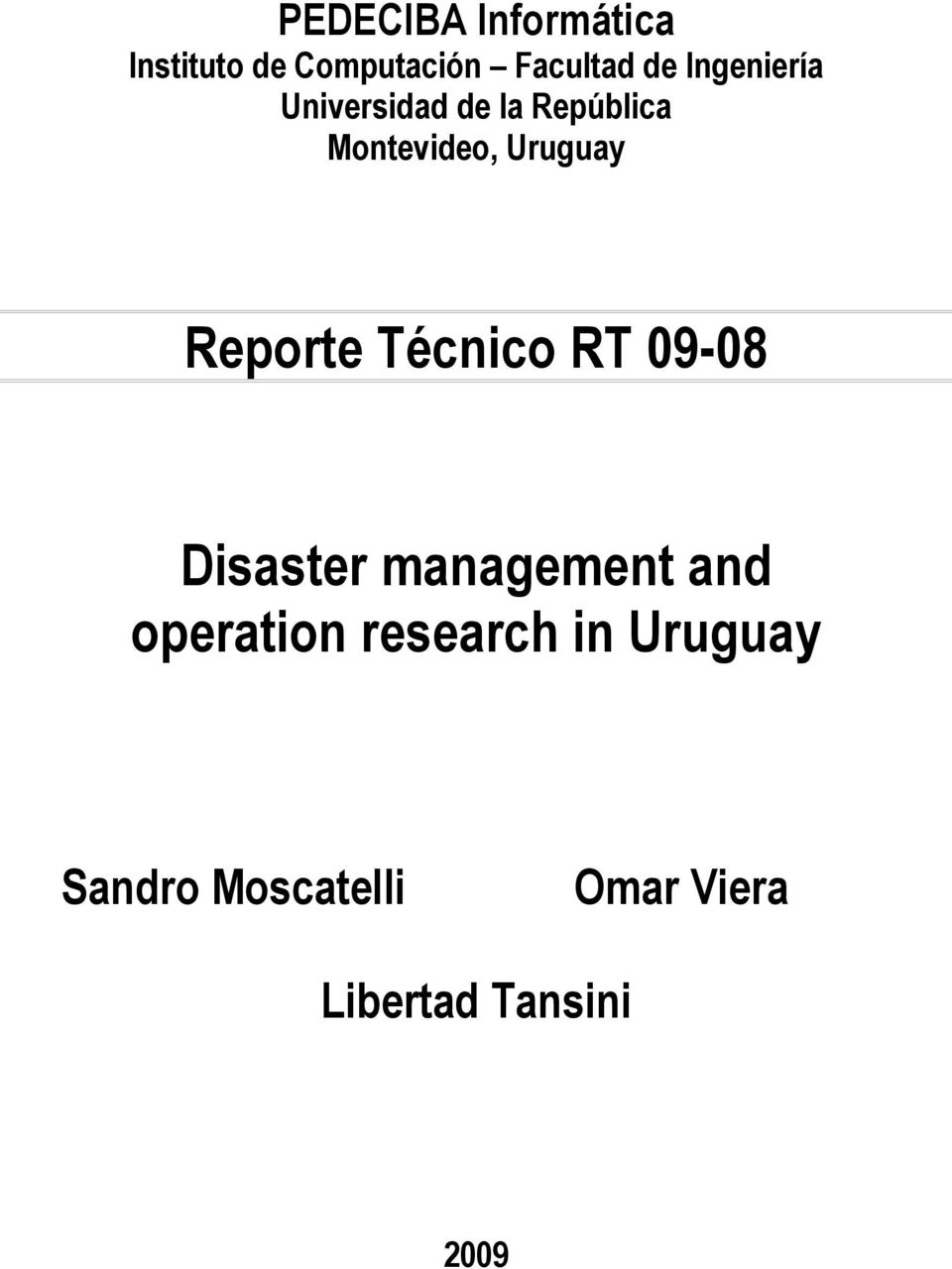 Reporte Técnico RT 09-08 Disaster management and operation