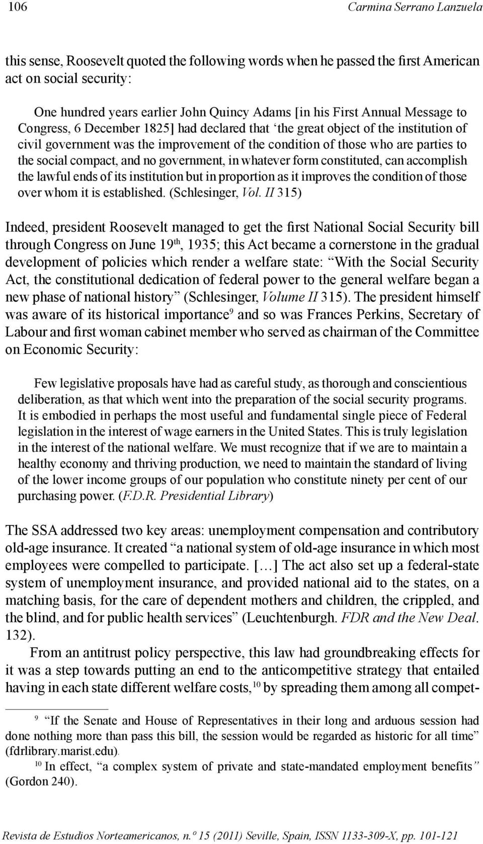 compact, and no government, in whatever form constituted, can accomplish the lawful ends of its institution but in proportion as it improves the condition of those over whom it is established.