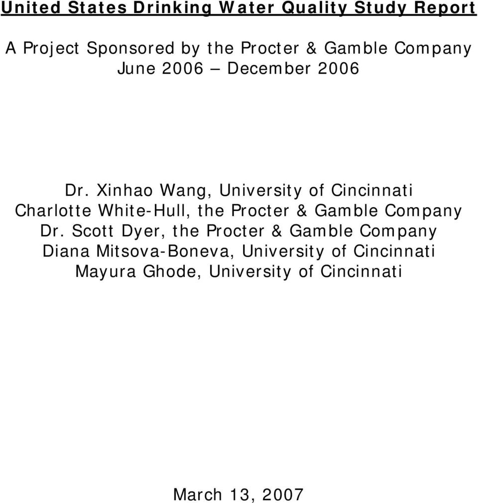 Xinhao Wang, University of Cincinnati Charlotte White-Hull, the Procter & Gamble Company