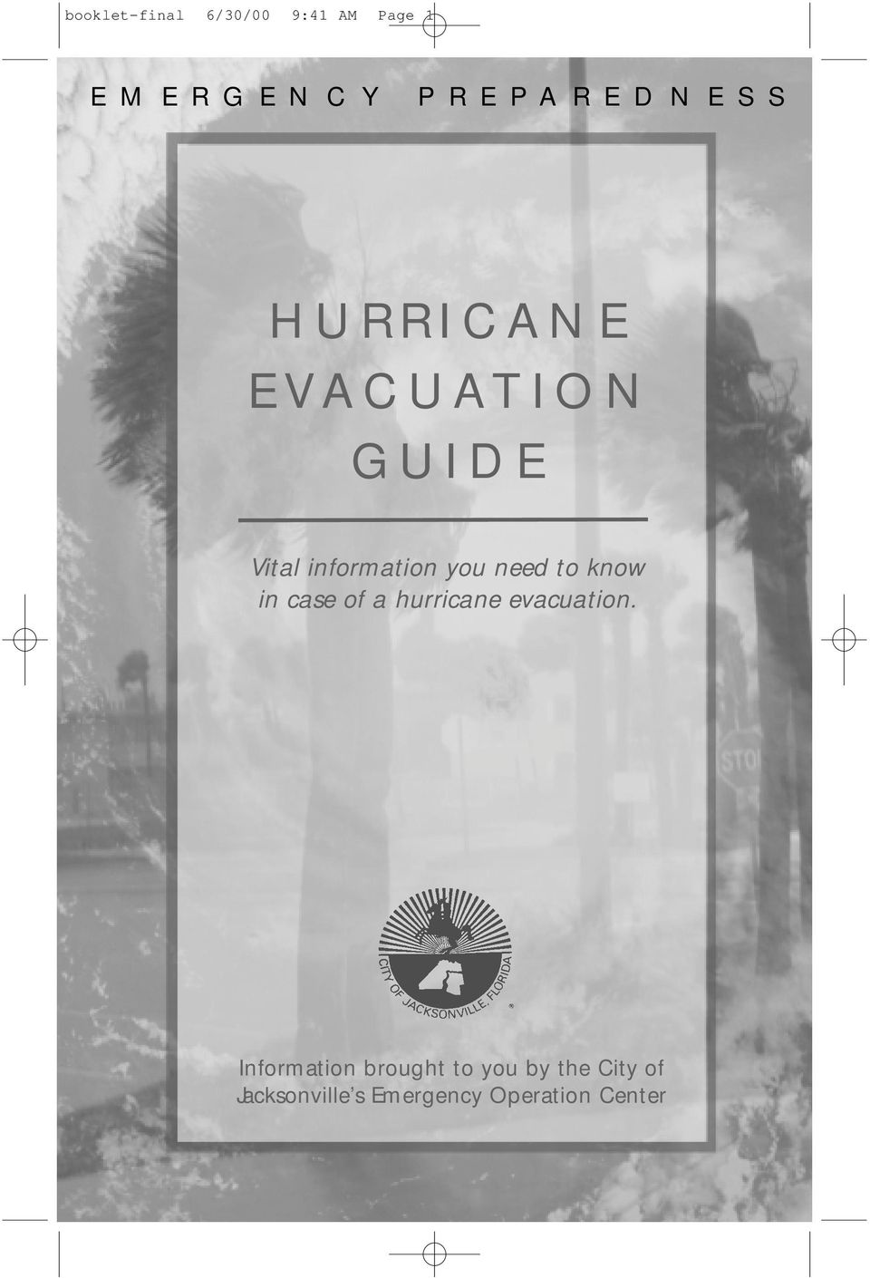 need to know in case of a hurricane evacuation.