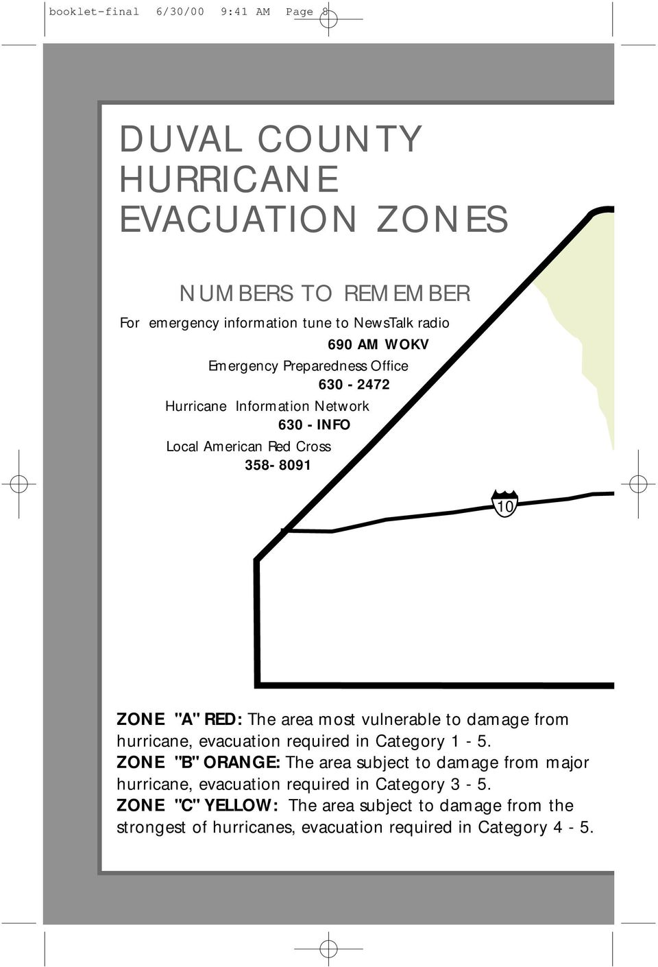 area most vulnerable to damage from hurricane, evacuation required in Category 1-5.