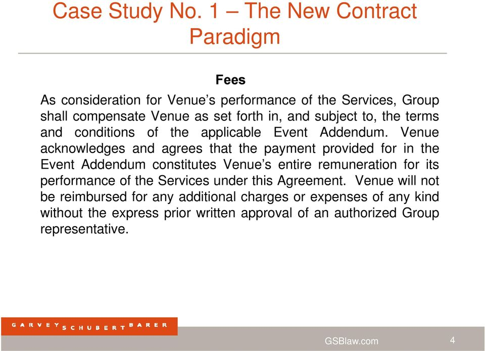 subject to, the terms and conditions of the applicable Event Addendum.