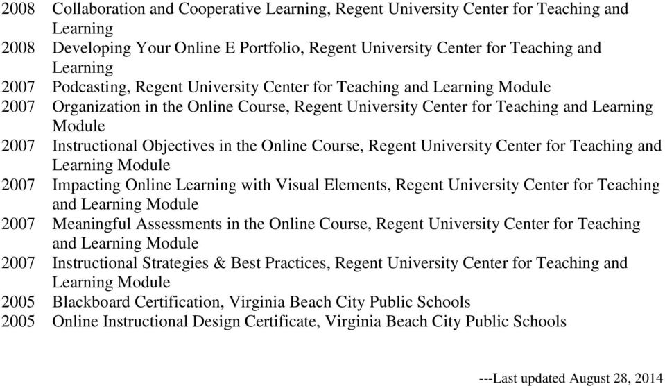 in the Online Course, Regent University Center for Teaching and Learning Module 2007 Impacting Online Learning with Visual Elements, Regent University Center for Teaching and Learning Module 2007