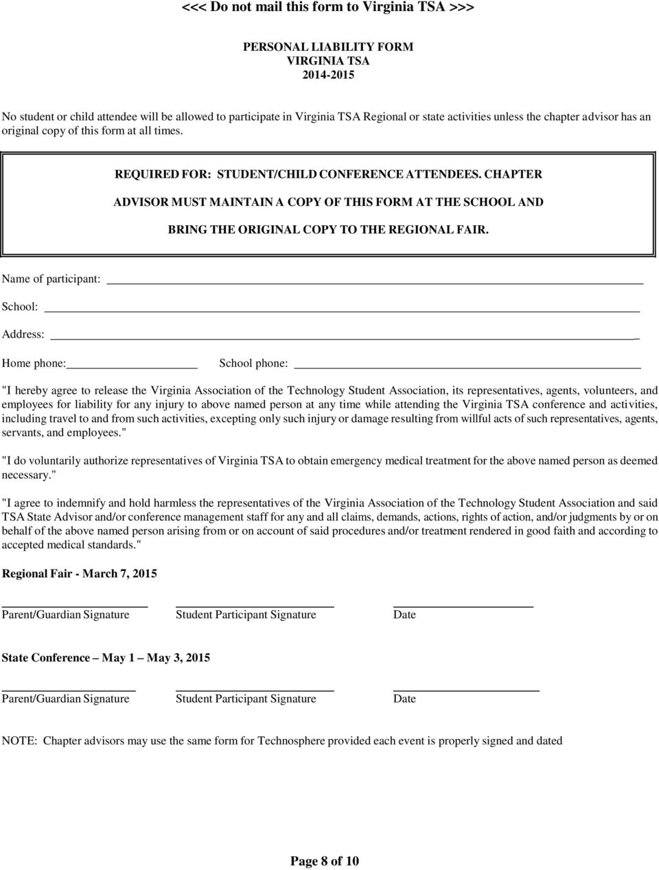 CHAPTER ADVISOR MUST MAINTAIN A COPY OF THIS FORM AT THE SCHOOL AND BRING THE ORIGINAL COPY TO THE REGIONAL FAIR.