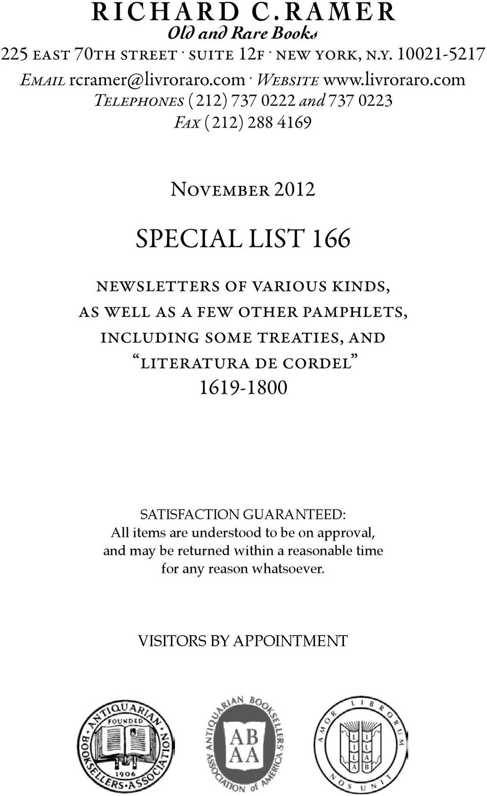 com Telephones ( 212) 737 0222 and 737 0223 Fax ( 212) 288 4169 November 2012 SPECIAL LIST 166 newsletters of various kinds, as well as