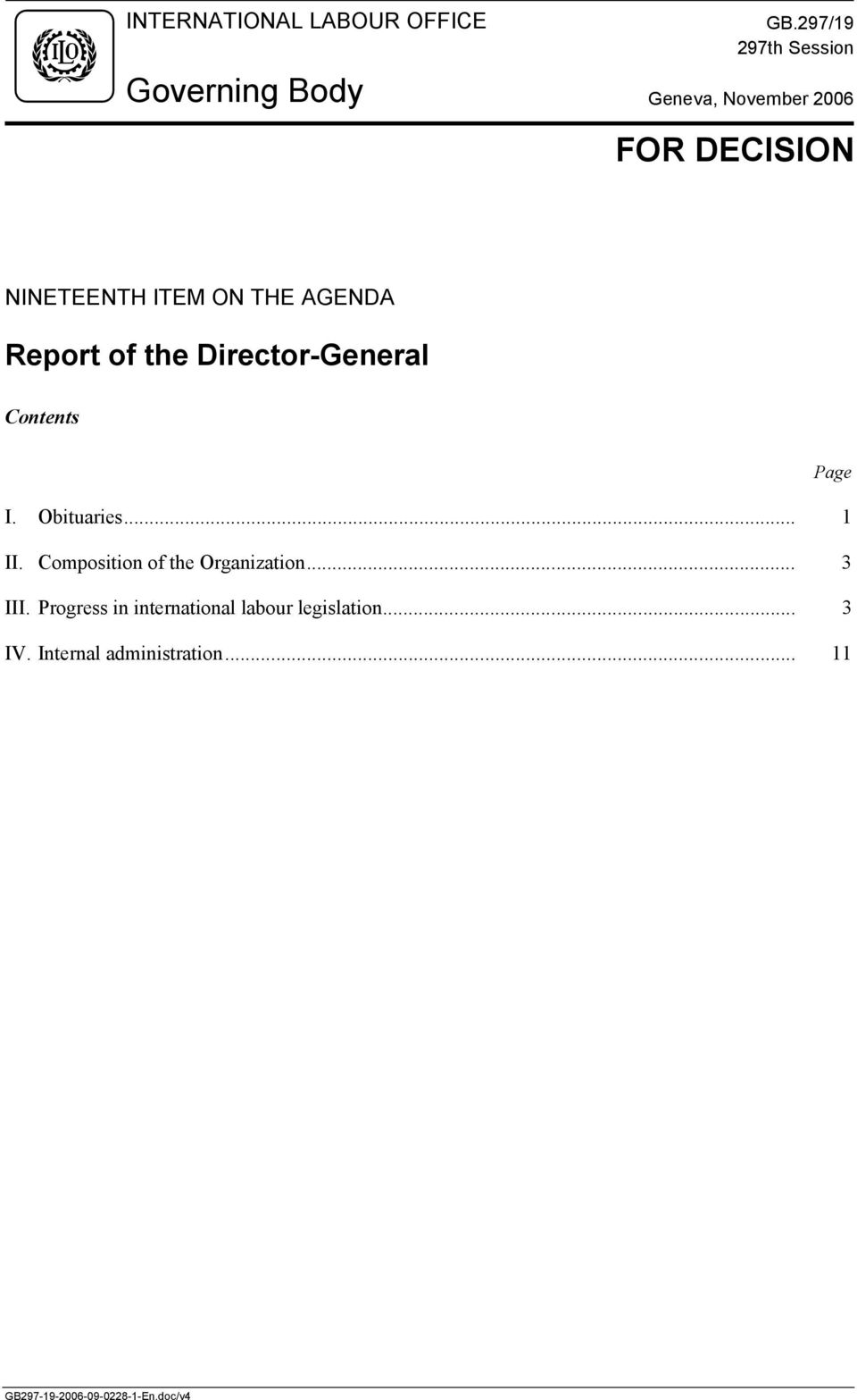 THE AGENDA Report of the Director-General Contents Page I. Obituaries... 1 II.