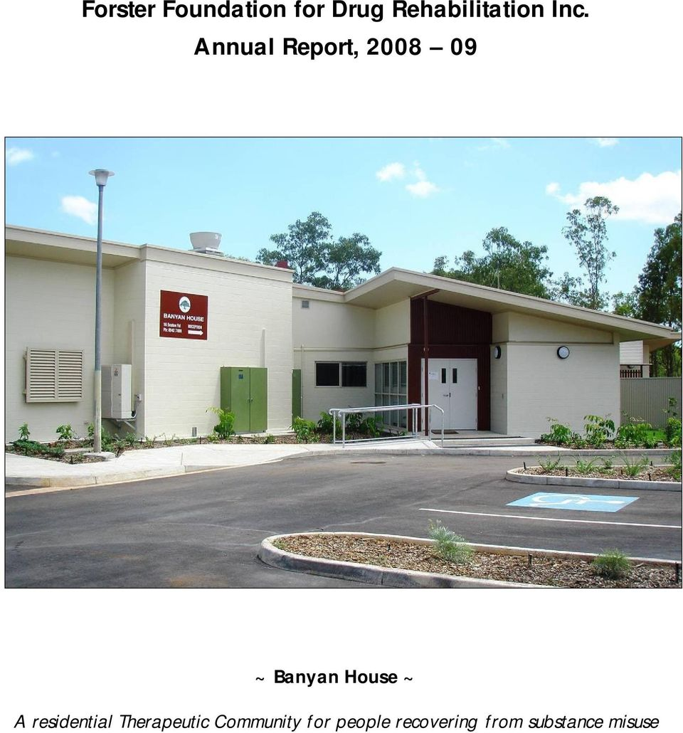 Annual Report, 2008 09 ~ Banyan House ~ A