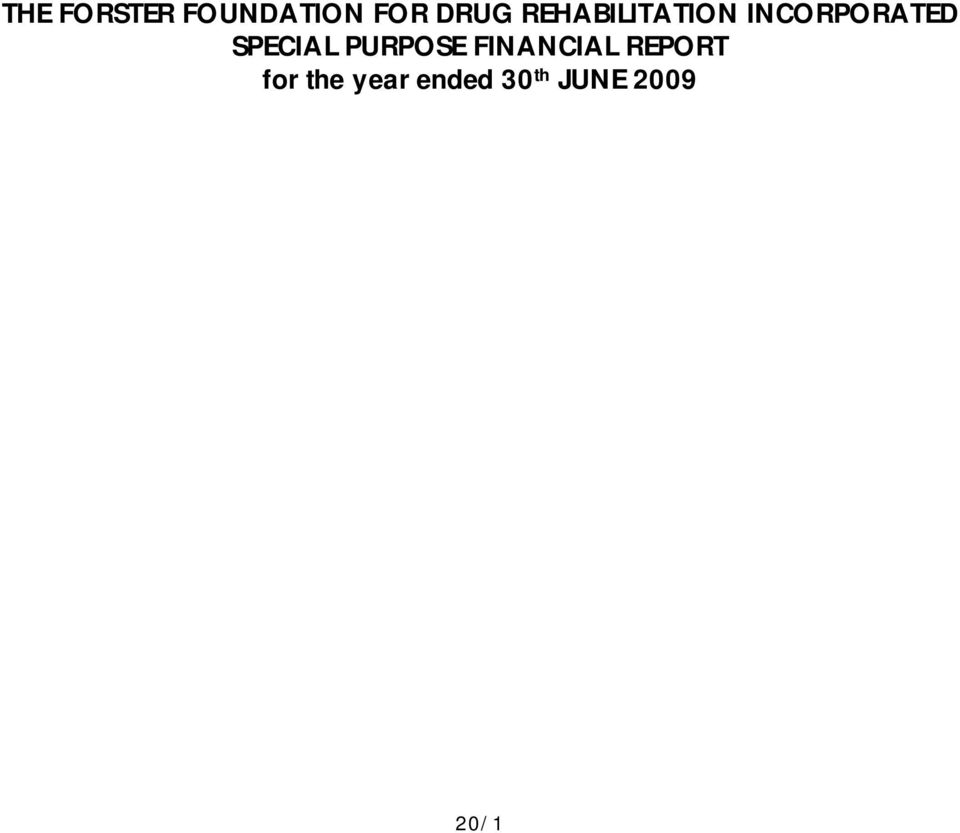 SPECIAL PURPOSE FINANCIAL REPORT