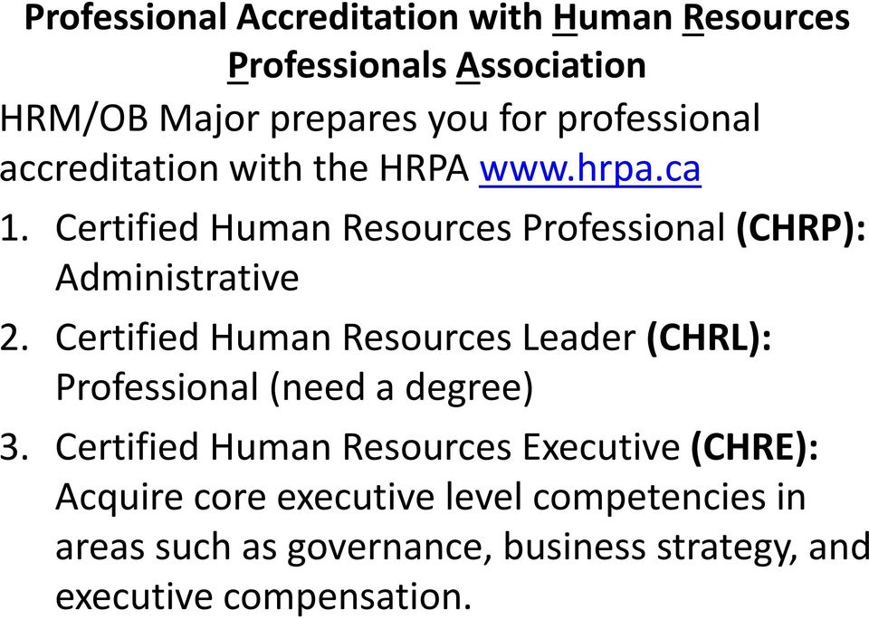 Certified Human Resources Professional (CHRP): Administrative 2.