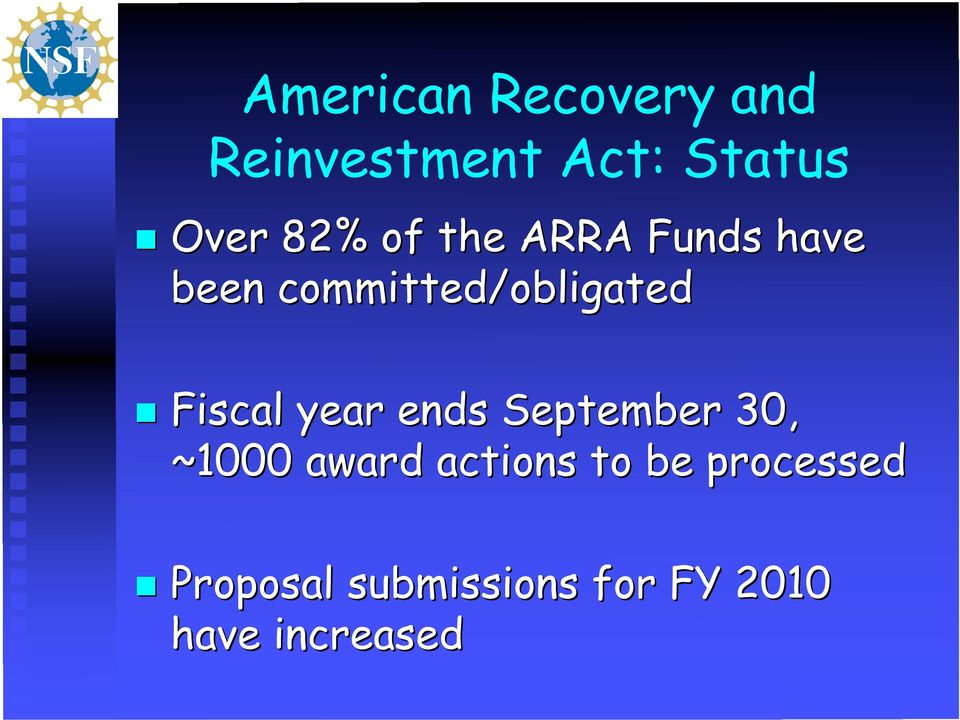 Fiscal year ends September 30, ~1000 award actions to