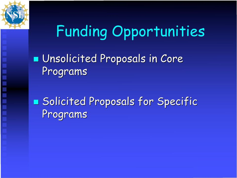 Core Programs Solicited