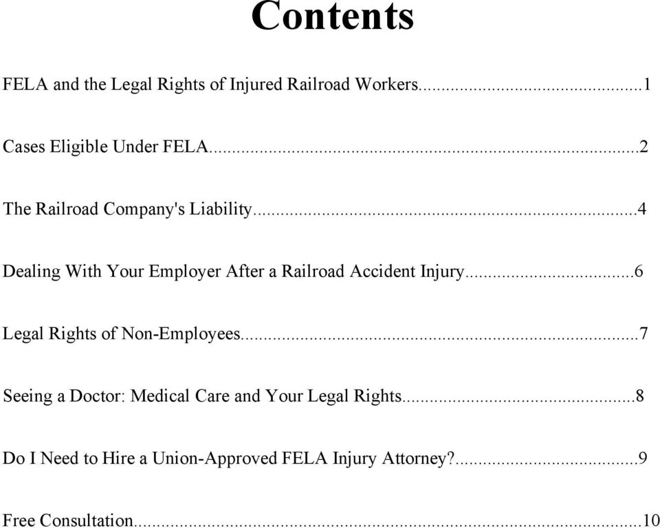 ..4 Dealing With Your Employer After a Railroad Accident Injury.