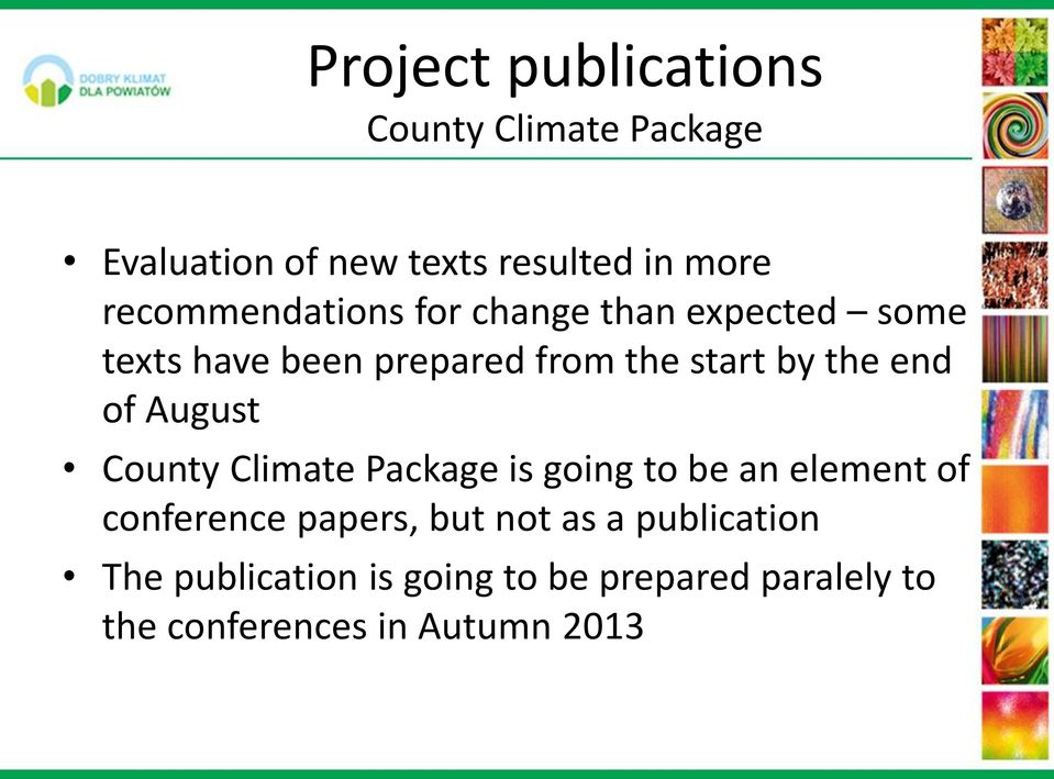 end of August County Climate Package is going to be an element of conference papers, but not
