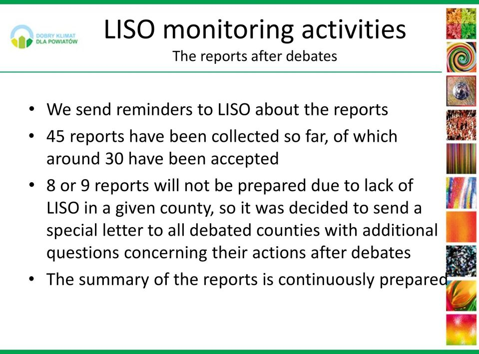 to lack of LISO in a given county, so it was decided to send a special letter to all debated counties with