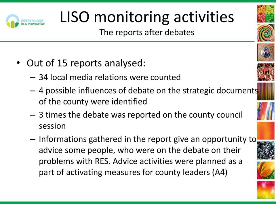 the county council session Informations gathered in the report give an opportunity to advice some people, who were on the