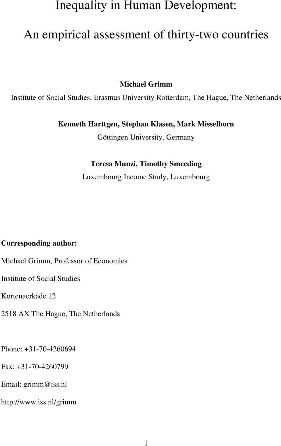 Munzi, Timothy Smeeding Luxembourg Income Study, Luxembourg Corresponding author: Michael Grimm, Professor of Economics Institute of
