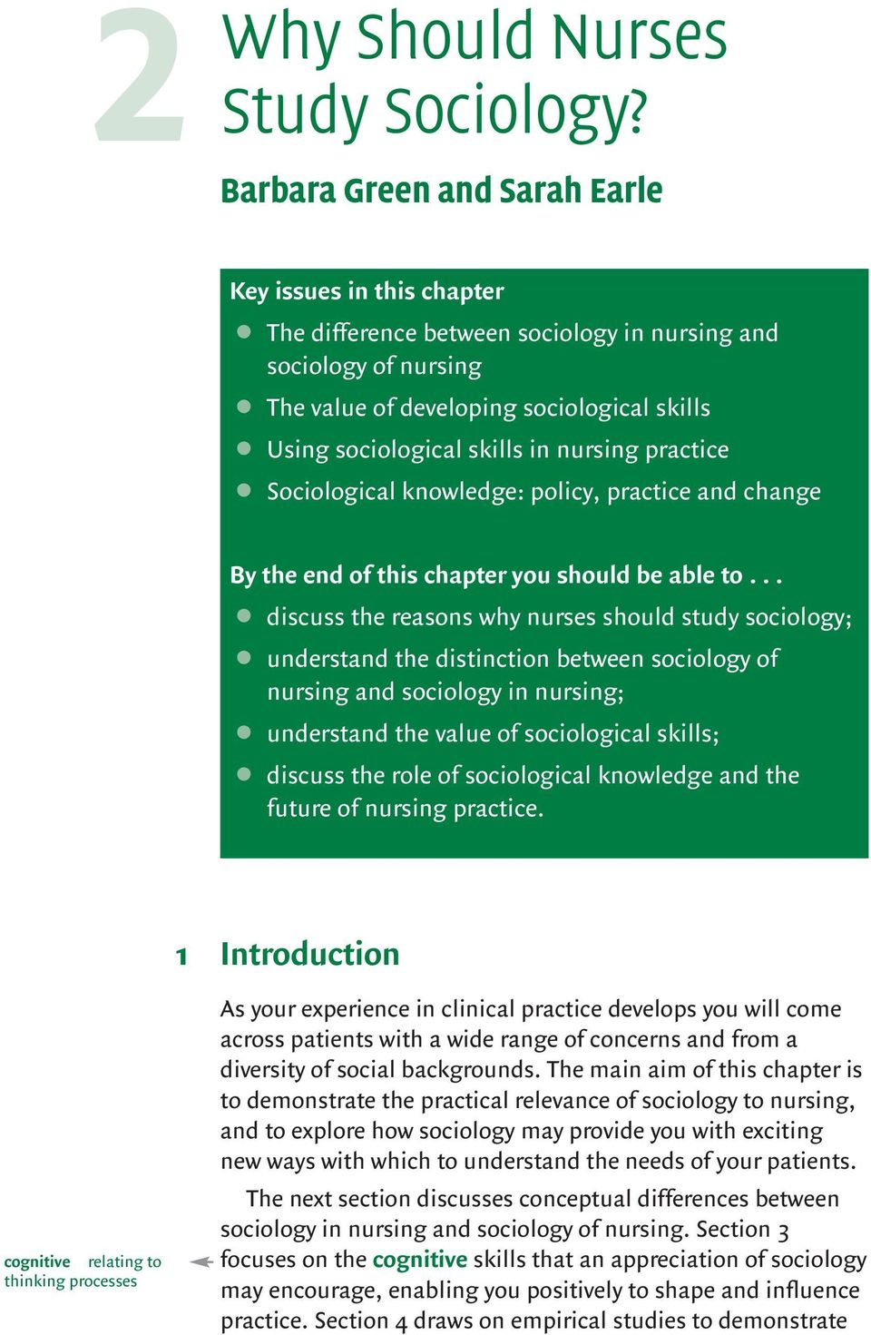 nursing practice Sociological knowledge: policy, practice and change By the end of this chapter you should be able to.