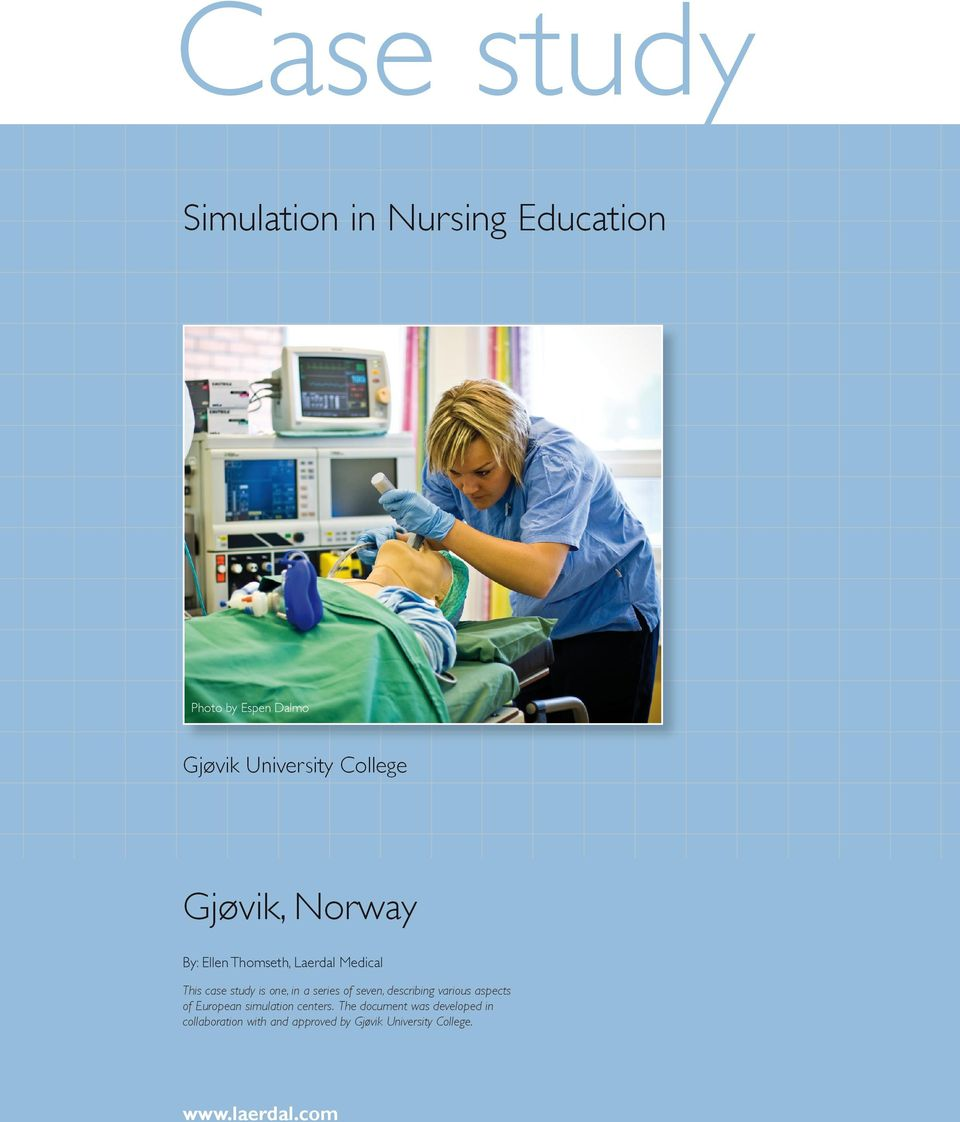 series of seven, describing various aspects of European simulation centers.