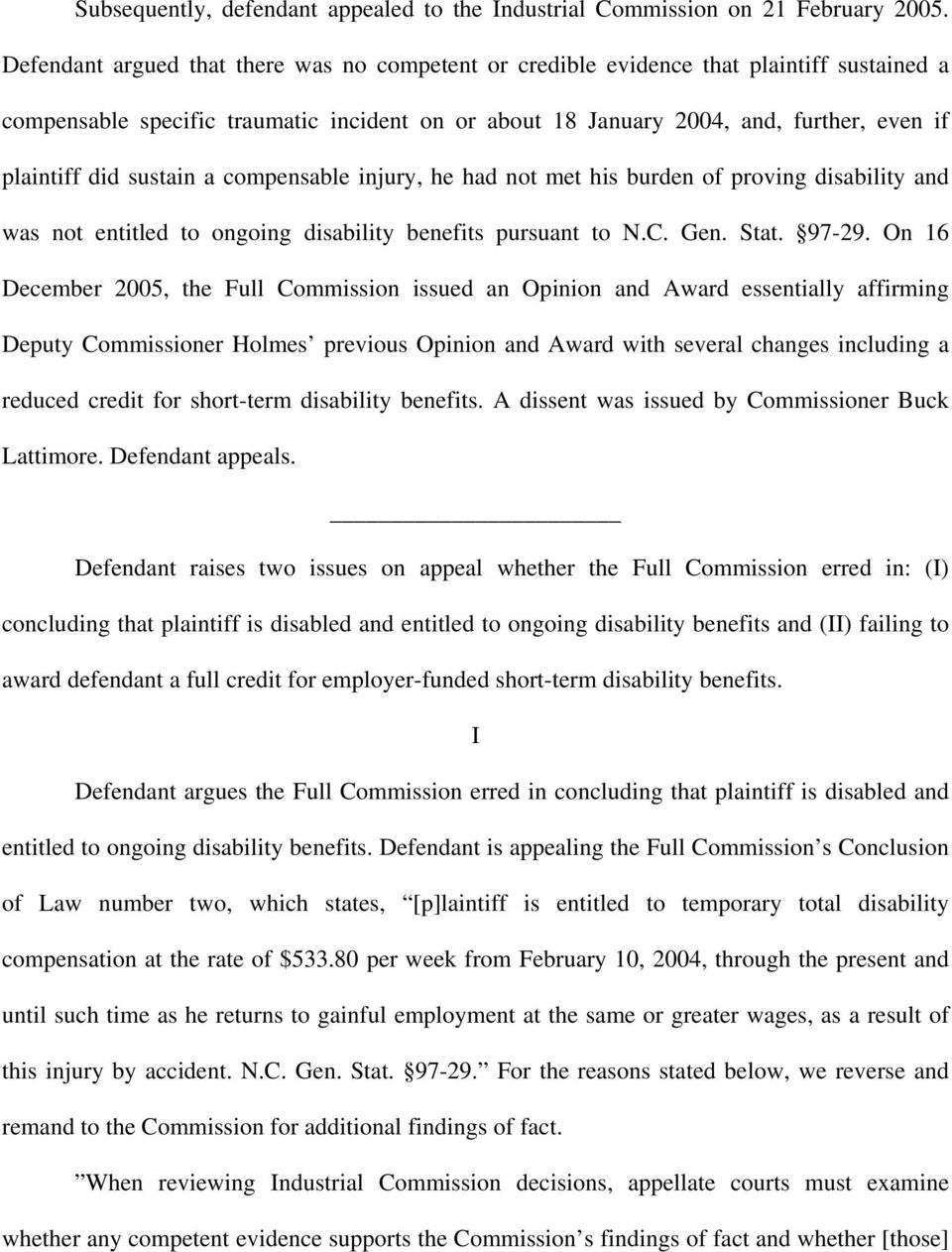 sustain a compensable injury, he had not met his burden of proving disability and was not entitled to ongoing disability benefits pursuant to N.C. Gen. Stat. 97-29.