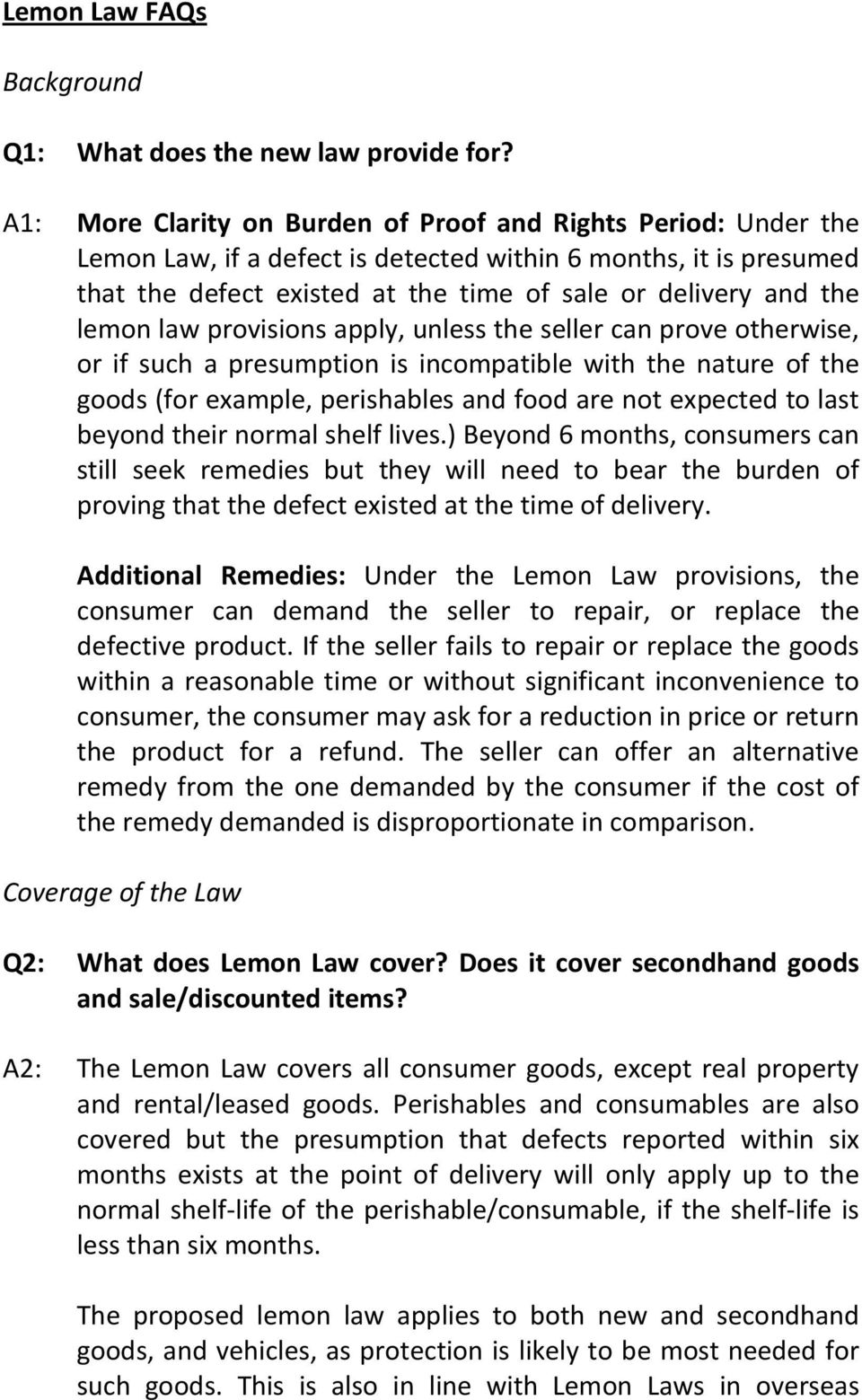lemon law provisions apply, unless the seller can prove otherwise, or if such a presumption is incompatible with the nature of the goods (for example, perishables and food are not expected to last