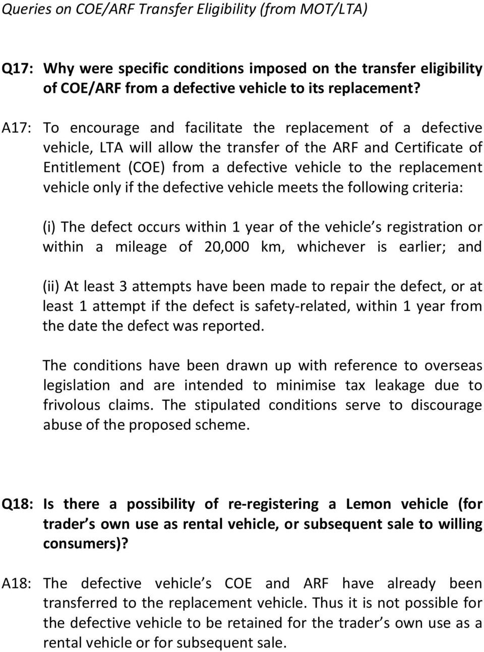 vehicle only if the defective vehicle meets the following criteria: (i) The defect occurs within 1 year of the vehicle s registration or within a mileage of 20,000 km, whichever is earlier; and (ii)
