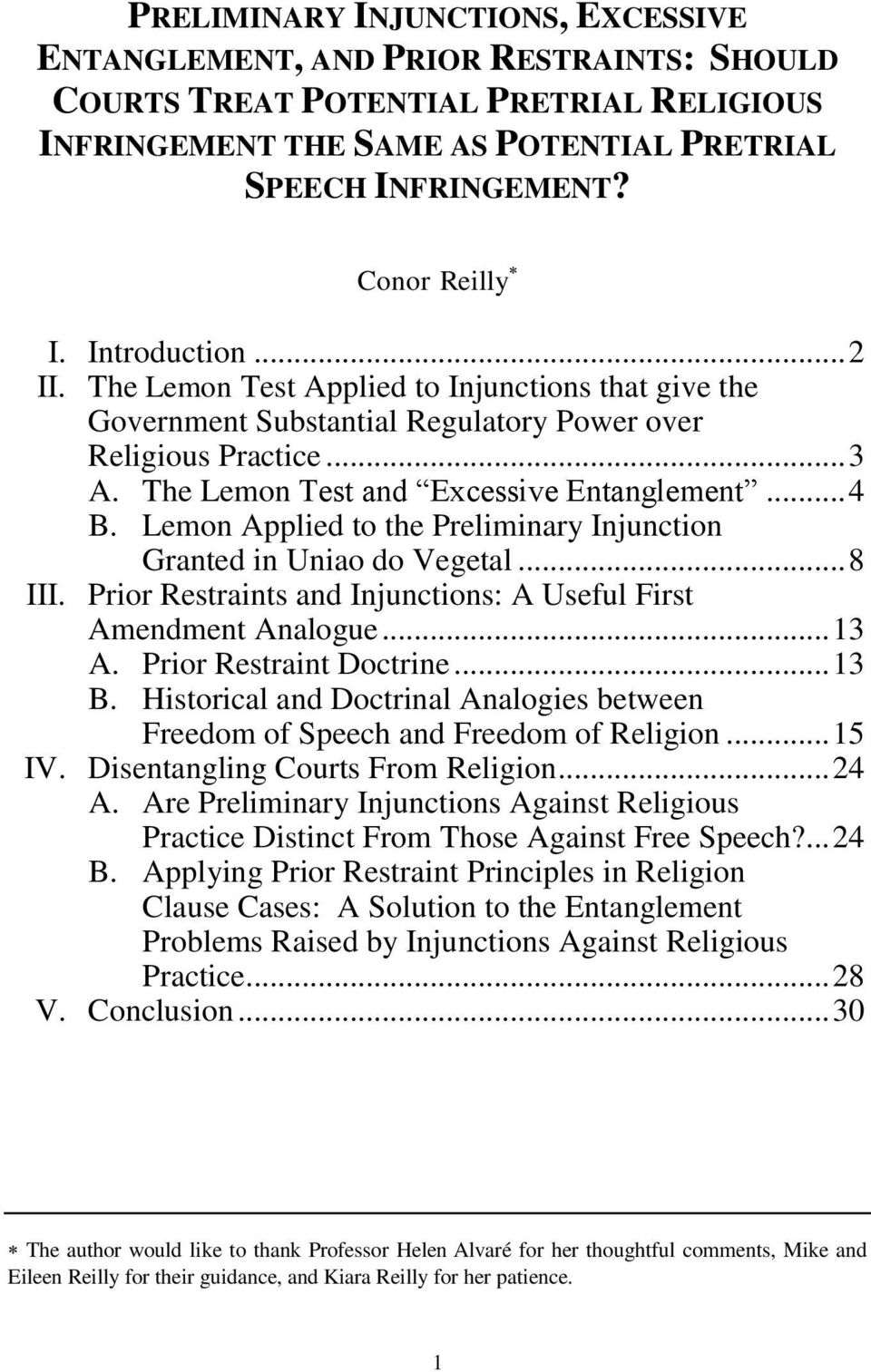 Lemon Applied to the Preliminary Injunction Granted in Uniao do Vegetal... 8 III. Prior Restraints and Injunctions: A Useful First Amendment Analogue... 13 A. Prior Restraint Doctrine... 13 B.