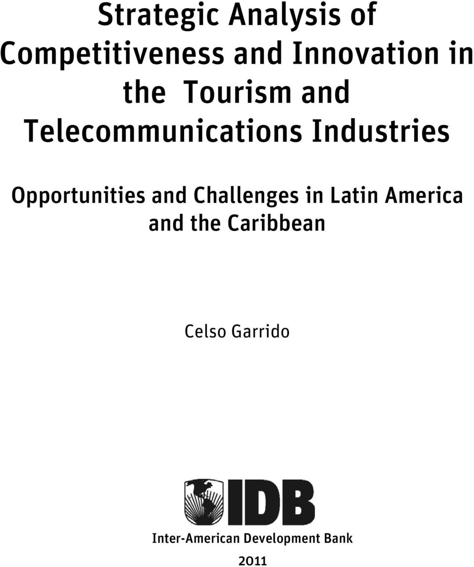 Opportunities and Challenges in Latin America and the